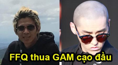 Liên Minh Huyền Thoại: QTV chơi lớn nếu FFQ thua GAM chấp nhận cạo đầu