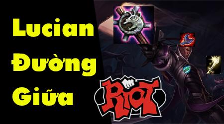 Liên Minh Huyền Thoại: Riot Games biến Lucian trở thành tướng đường giữa chính thức