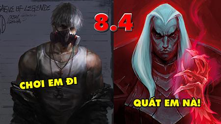 LMHT: TOP 5 vị tướng đáng chơi nhất trong phiên bản 8.4 – Pick ngay kẻo lỡ!