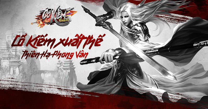 Cổ Kiếm Truyền Kỳ Mobile – MMORPG 2D kiếm hiệp tu tiên hấp dẫn mở màn cho 2018
