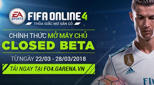 FIFA Online 4 chính thức mở cửa Closed Beta ở Việt Nam vào ngày 22/3
