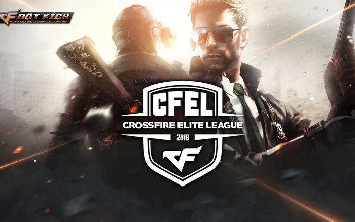 Giải đấu chuyên nghiệp Đột Kích CFEL 2018 sẽ bắt đầu cuối tuần này