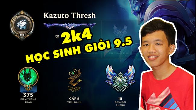 LMHT: Thresh Việt Nam 2k4 – Học sinh giỏi 9.5 hack não kinh cỡ nào