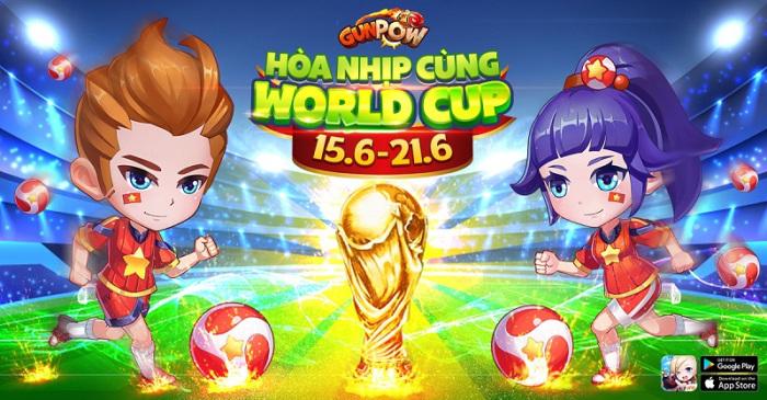 GunPow tiếp tục triển khai chuỗi sự kiện hòa nhịp cùng World Cup