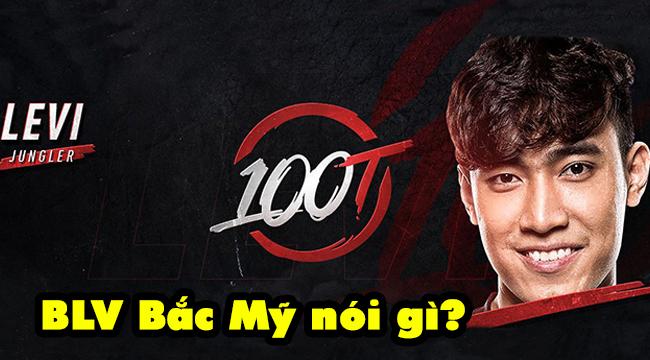 LMHT: BLV nước ngoài đánh giá gì về Levi khi có tên trong đội hình chính thức của 100 Thieves?