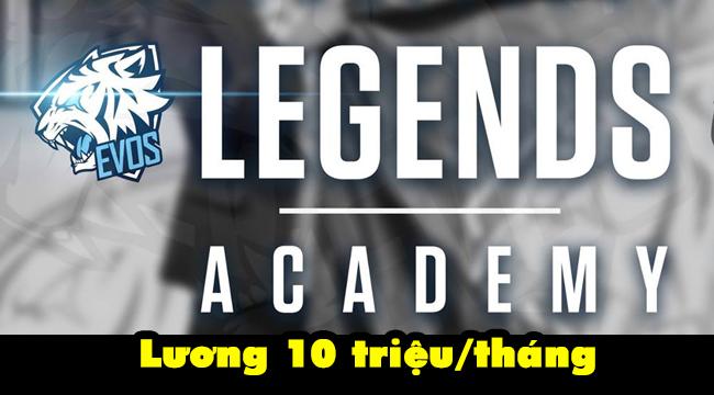 LMHT: EVOS Esports tuyển quân cho đội Academy, lương khởi điểm 10 triệu 1 tháng