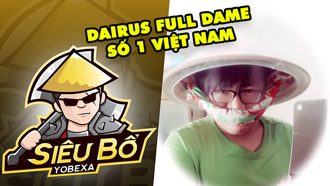 LMHT: Darius Full Dame rank Thách Đấu – Đội nón lá cầm rìu bổ đúng chất Việt Nam