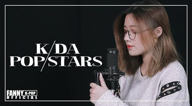 Liên Minh Huyền Thoại: POP/STARS – K/DA cover lời Việt bởi cô nàng dễ thương Fanny