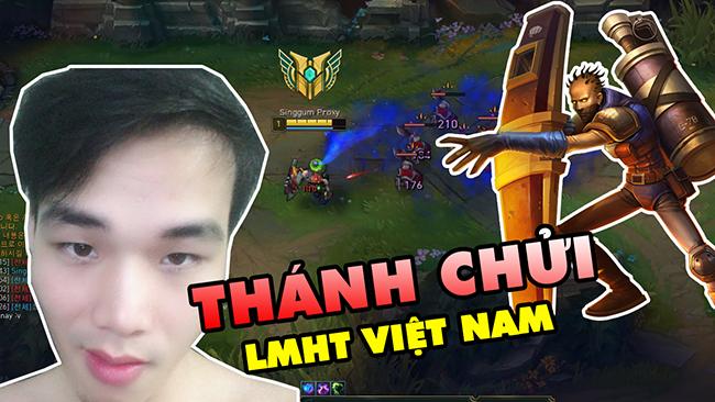 LMHT: BOY ONE CHAMP SINGED – SINGGUM PROXY / Thánh chửi server Việt Nam