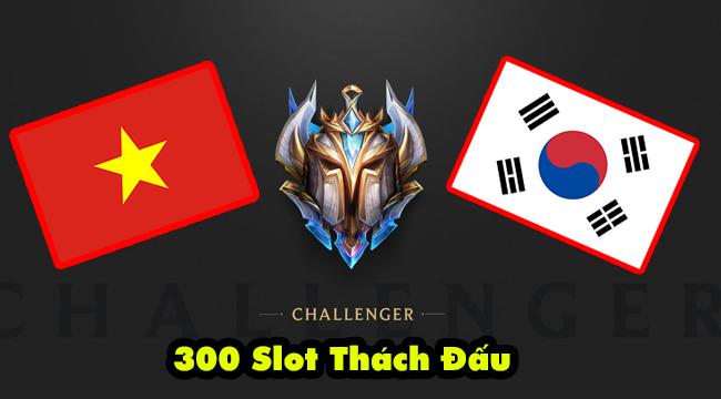 LMHT: Việt Nam cùng Hàn Quốc được tăng slot Thách Đấu lên 300, nhiều server khác bị giảm còn 50