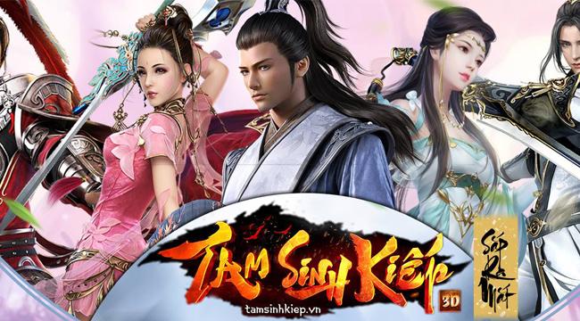 """Tam Sinh Kiếp Mobile – Game thủ sắp được viết tiếp huyền thoại """"Tam Sinh Tam Thế"""""""
