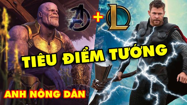 TOP 13 tiêu điểm tướng chế EndGame trong Liên Minh Huyền Thoại: Thor, Thanos, Iron Man,…