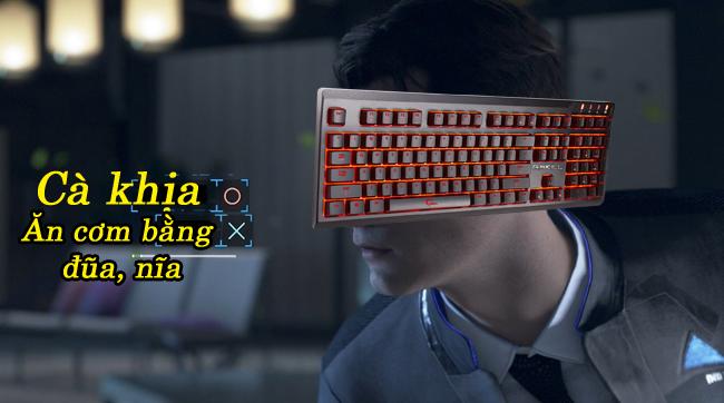 Macro Become Human: Câu chuyện về chiếc bàn phím tự biết cà khịa