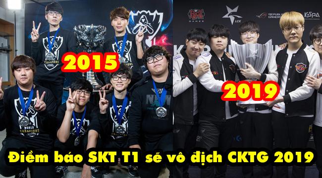 """LMHT: Kỳ lạ khi SKT tham gia CKTG 2019 lại y chang """"kịch bản"""" của năm 2015 – Báo hiệu vô địch sớm?"""