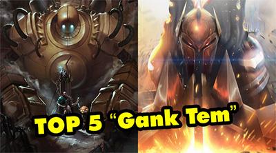 TOP 5 vị tướng dành cho 5 vị trí gánh team lực nhất hiện nay trong LMHT
