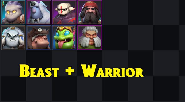 Auto Chess Mobile : Beast Warriors – đội hình mạnh mẽ nếu highroll được