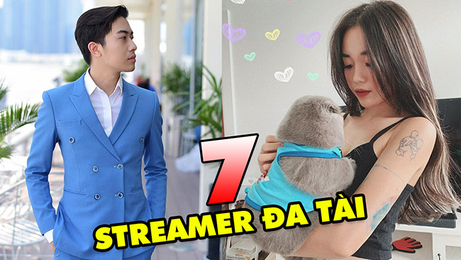 Top 7 Streamer đa tài bậc nhất hiện nay trong làng game Việt Nam